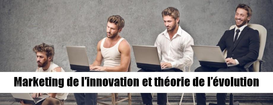 Marketing de l'innovation et théorie de l'évolution